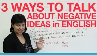 3 ways to express negative ideas POWERFULLY thumbnail