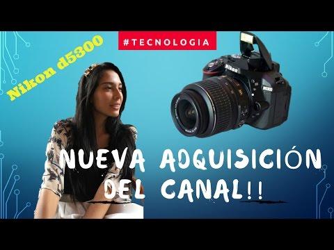 DESTAPE DE LA NUEVA CÁMARA Nikon D5300 ¿Canon 700d o T5i? // Nathy Aportes