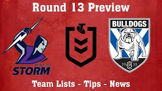 Melbourne Storm vs Canterbury Bankstown Bulldogs NRL Round 13 Preview 2020