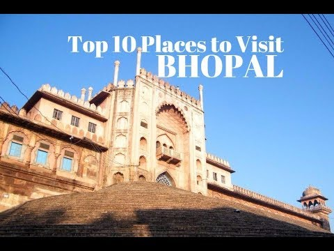 Top 10 Places To Visit In Bhopal