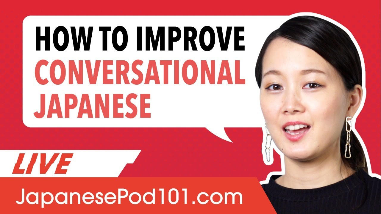 How to Improve Conversational Japanese