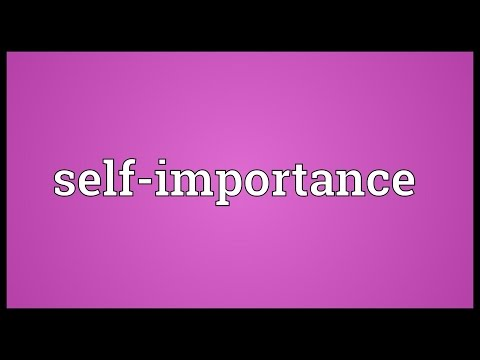 Self-importance Meaning