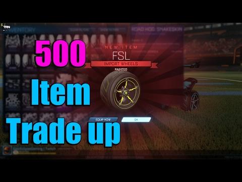 Rocket League 500 ITEM Trade Up!!!