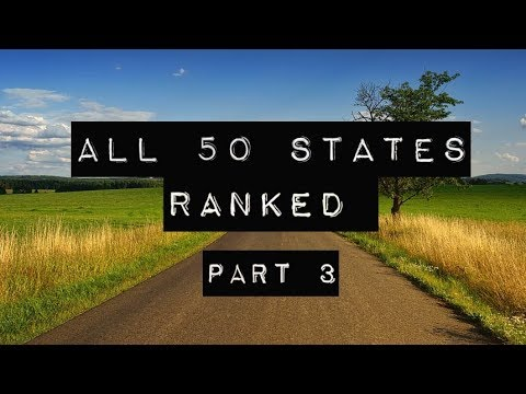 All 50 States Ranked. My Top 10.