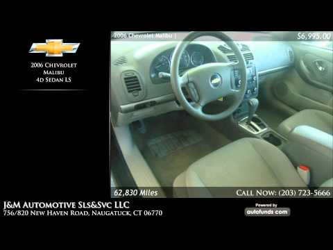 Used 2006 Chevrolet Malibu | J&M Automotive Sls&Svc LLC, Naugatuck, CT - SOLD