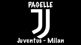 JUVENTUS - MILAN PAGELLE