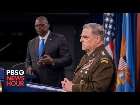 WATCH LIVE: Defense Secretary Lloyd Austin, Gen. Mark Milley, hold news briefing