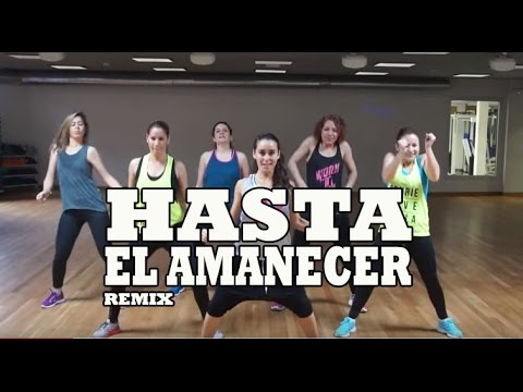 HASTA EL AMANECER - Nicky Jam / Reggeaton Zumba con ANA PEREZ