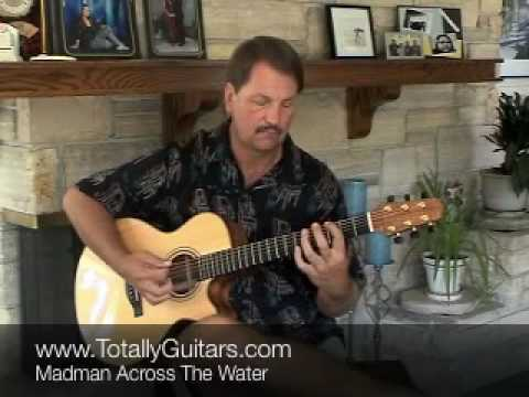 Madman Across The Water acoustic guitar lesson