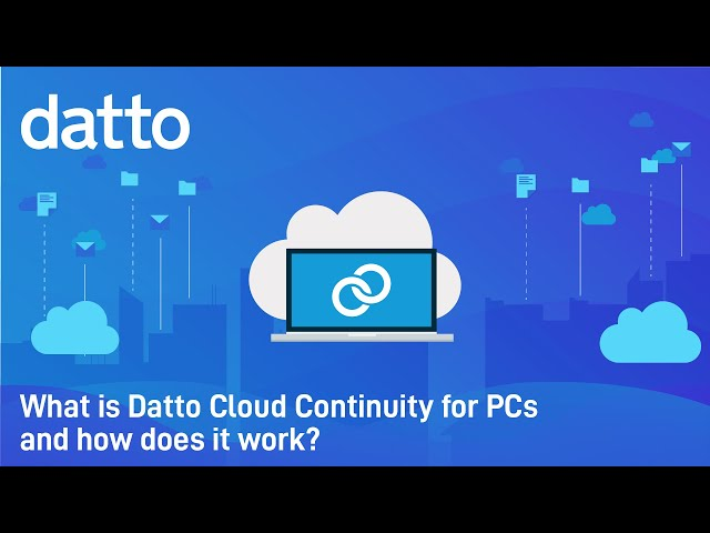 What is Datto Cloud Continuity for PCs and How Does It Work?