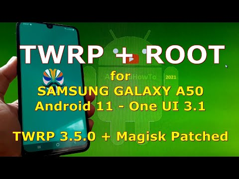 How to Root Samsung Galaxy A50 Android 11 with TWRP 3.5.0 + Magisk