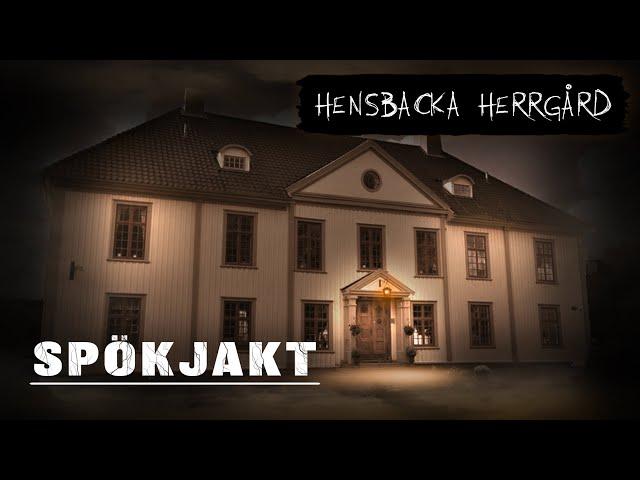 Spökjakt   Hensbacka Herrgård