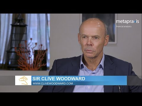 Interview: Sir Clive Woodward - the key factors that drive performance - 2017