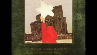 Dead Can Dance - De Profundis (Out Of The Depths Of Sorrow)