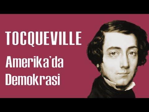 Tocqueville: Demokratik Devlet Yönetimi (Siyaset Felsefesine Giriş 21, 22, 23)