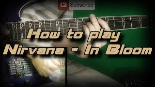 How to Play Nirvana - In Bloom (Full Lesson) Как играть, Guitar Lesson