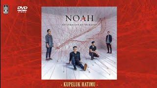Download Mp3 Noah - Ku Peluk Hati Mu  Karaoke With Original Artist