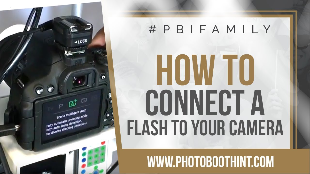 How To Connect A Flash To Camera In Your Photo Booth   Photo Booth  International