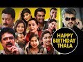 HBD wishes from Serial to Cinema | HBD Thala | Happy Birthday Thala Ajith 2018 | Times Of Cinema
