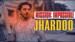 Mission Impossible : JHARDOO | Sham Idrees | Shahveer Jafry | Zaid Ali.
