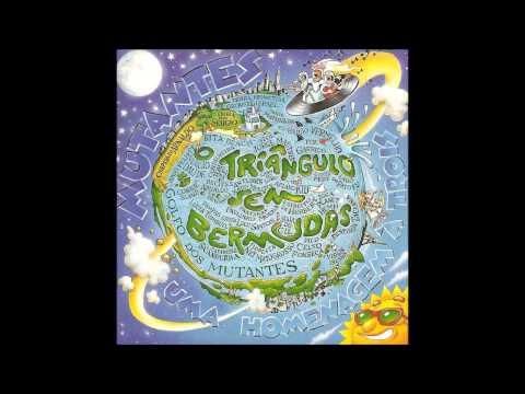 Triângulo sem Bermudas - Uma Homenagem à tróis (Os Mutantes) full album