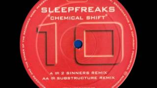 Sleepfreaks - Chemical Shift (Substructure Remix)