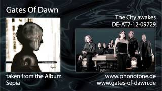 Gates Of Dawn - The City awakes