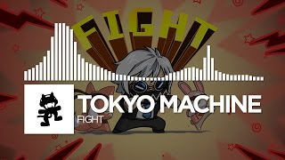 Repeat youtube video Tokyo Machine - FIGHT [Monstercat Release]
