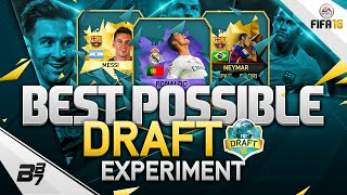 FIFA 16 | BEST POSSIBLE DRAFT EXPERIMENT!