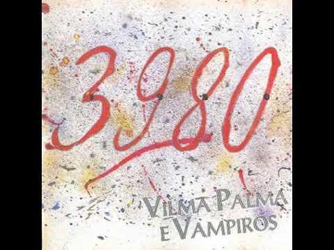 03 Mojada (3980) Vilma Palma e Vampiros