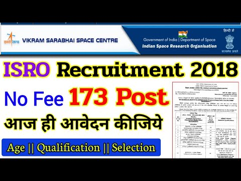 ISRO vssc Recruitment 2018 || ISRO 173 post Vacancy on Vikram Sarabhai Space Centre