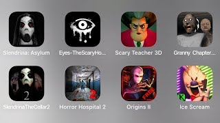 Slendrina,Eyes,Scary Teacher 3D,Granny 2,Slendrina 2,Horror Hospital 2,Slender Man,Ice Scream,