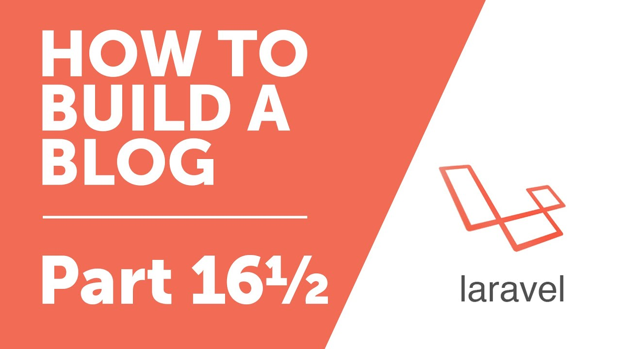 Part 16½ - Fixing a Bug, Making Navigation States work [How to Build a Blog  with Laravel Series]