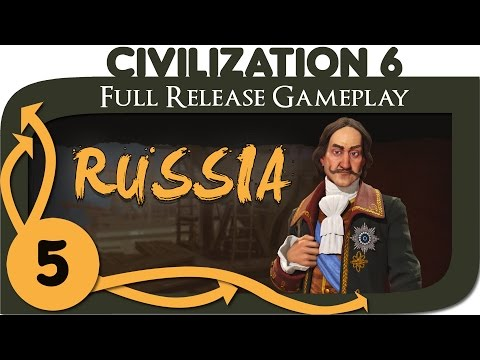 Civilization VI - Russia Gameplay - Ep. 5 | Civ 6 Full Release Let's Play