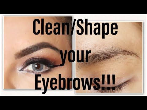 How to shape/clean your EYEBROWS!!!