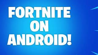 FORTNITE for ANDROID launch | HOW TO DOWNLOAD/Register