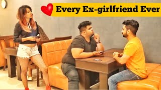 The Harry Verma   Every Ex Be Like   Latest Funny Video 2019