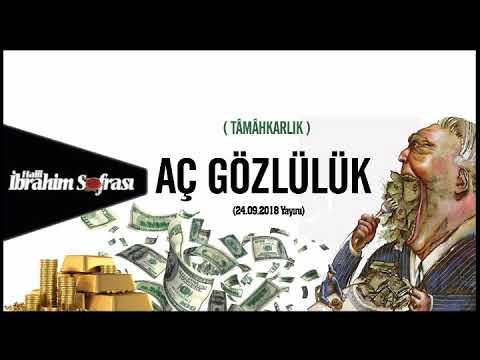 Aç Gözlülük Ve Hırs | Halil İbrahim Sofrası | 24.09.2018 Yayını