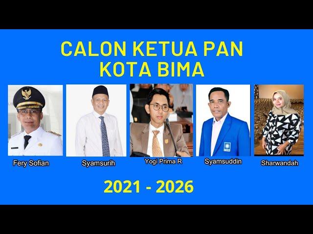 Inilah 5 kandidat Ketua PAN Kota Bima 2021-2026,