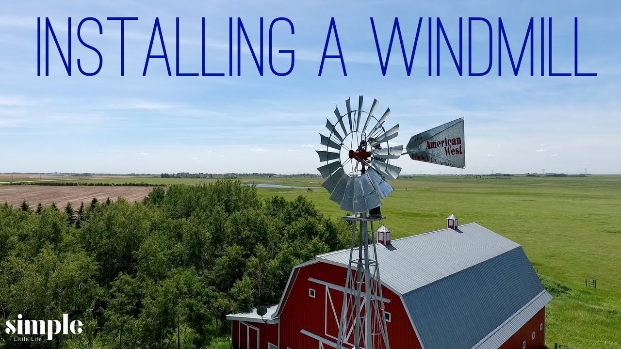 hight resolution of  how to install a windmill daily vlog