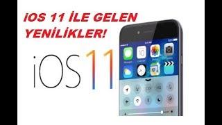 iOS 11 İncelemesi, Yeni Özellikler  ios 11 Yüklenmeli mi? Detaylı İnceleme