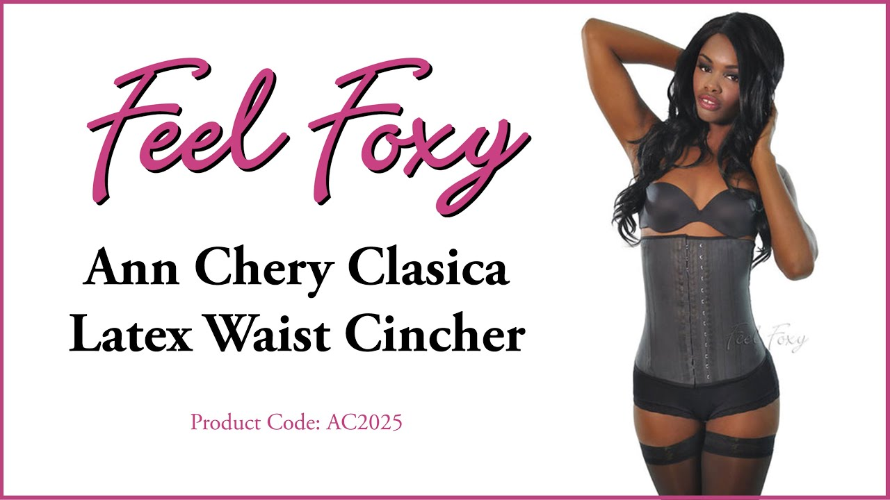 4eecd11c65 Feel Foxy Ann Chery Clasica Latex Waist Cincher - YouTube