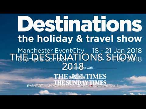 The Destinations Show / The Holiday & Travel Show 2018