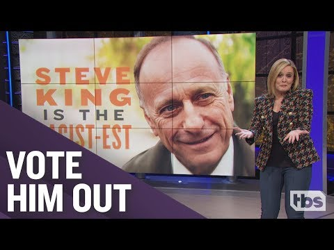 Steve King is the Racist-est | October 31, 2018 Act 2 | Full Frontal on TBS