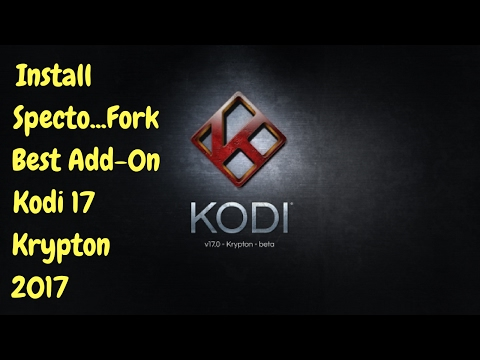 How to Install Specto...Fork Add-on Kodi 17 Krypton!!!!!!!!!!!!!!!!