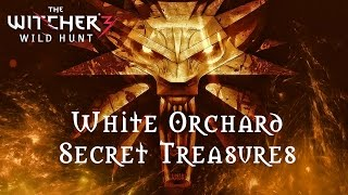The Witcher 3 - White Orchard - Secret Treasures