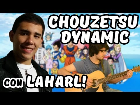 「Chouzetsu☆Dynamic!」- Dragon Ball Super【ACOUSTIC】by Fefe & Laharl Square!