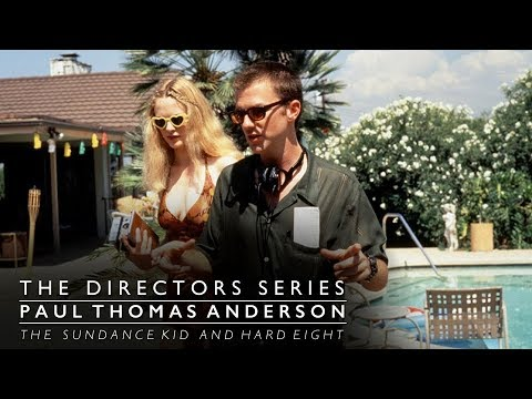Download Paul Thomas Anderson: Hard Eight & The Sundance Kid (The Directors Series) - Indie Film Hustle