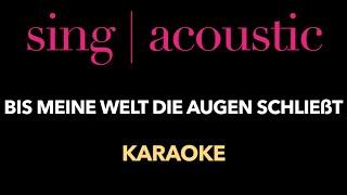 Alexander Knappe - Bis meine Welt die Augen schließt (Karaoke/ Instrumental)