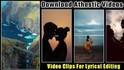 How To Download Video Clips For Lyrical Video | Video Clips For Status Video | Athestic Videos